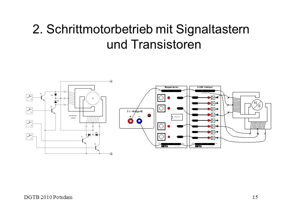 DGTB 2010 Potsdam15 2. Schrittmotorbetrieb mit Signaltastern und Transistoren