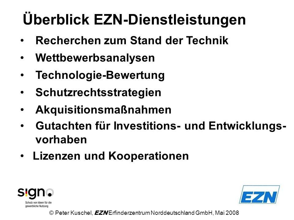 Überblick EZN-Dienstleistungen Technologie-Bewertung Recherchen zum Stand der Technik Schutzrechtsstrategien Akquisitionsmaßnahmen Gutachten für Inves