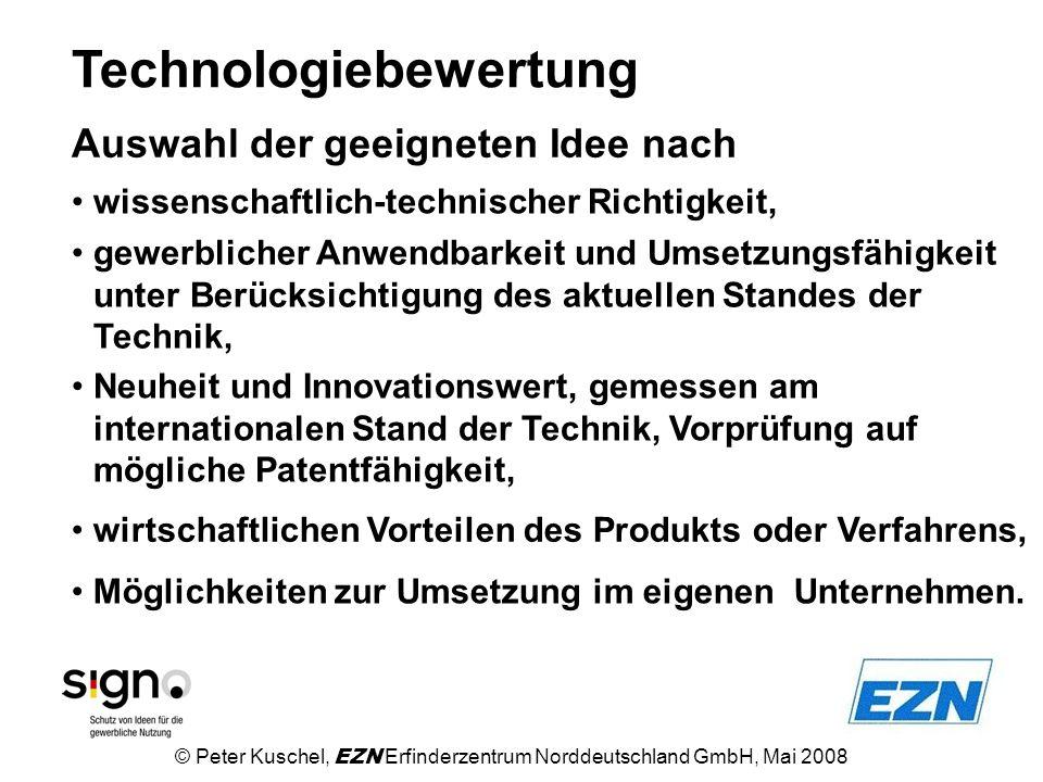 Technologiebewertung wissenschaftlich-technischer Richtigkeit, gewerblicher Anwendbarkeit und Umsetzungsfähigkeit unter Berücksichtigung des aktuellen