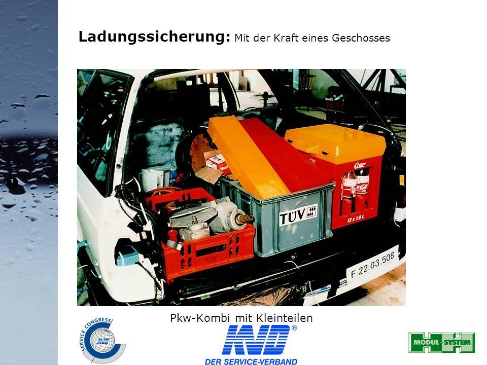 32 Ladungssicherung: Mit der Kraft eines Geschosses Pkw-Kombi mit Kleinteilen