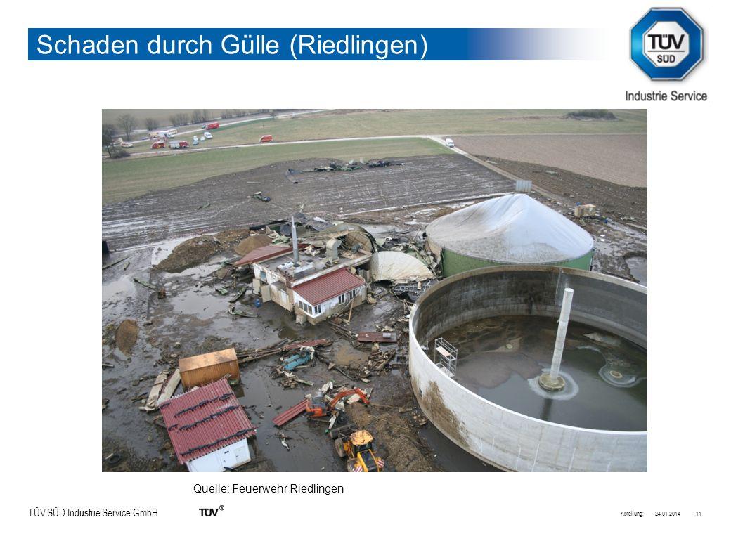 TÜV SÜD Industrie Service GmbH Schaden durch Gülle (Riedlingen) 24.01.2014Abteilung:11 Quelle: Feuerwehr Riedlingen