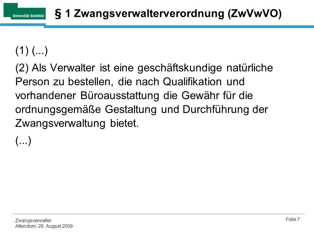 Zwangsverwalter Attendorn, 28.August 2009 Folie 8 § 56 Abs.