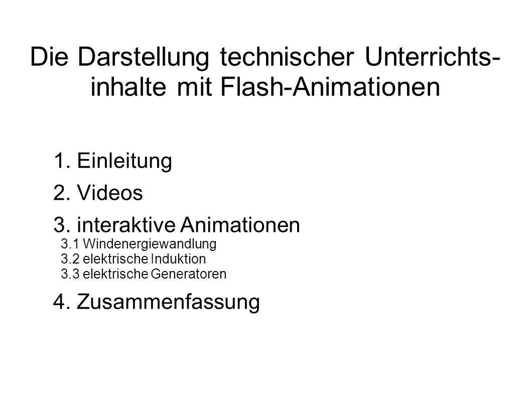 Die Darstellung technischer Unterrichts- inhalte mit Flash-Animationen 1.