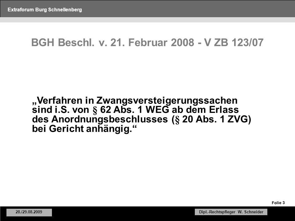 Extraforum Burg Schnellenberg 28./29.08.2009Dipl.-Rechtspfleger W.