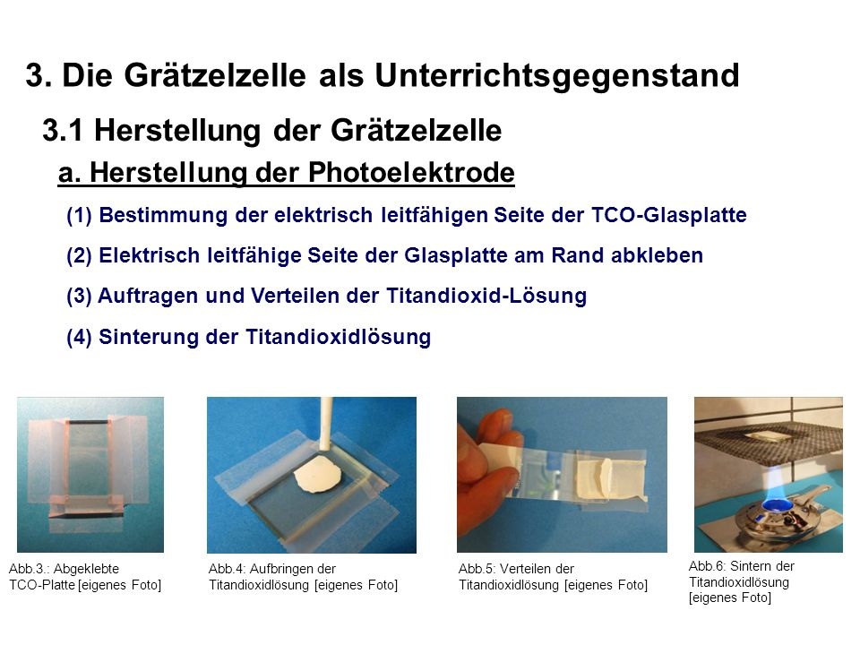 3. Die Grätzelzelle als Unterrichtsgegenstand 3.1 Herstellung der Grätzelzelle a. Herstellung der Photoelektrode Abb.3.: Abgeklebte TCO-Platte [eigene