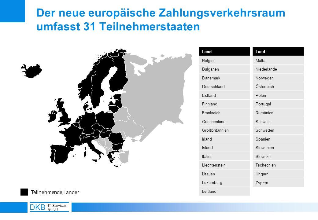 5 DKB IT-Services GmbH Der neue europäische Zahlungsverkehrsraum umfasst 31 Teilnehmerstaaten Teilnehmende Länder Land Belgien Bulgarien Dänemark Deut