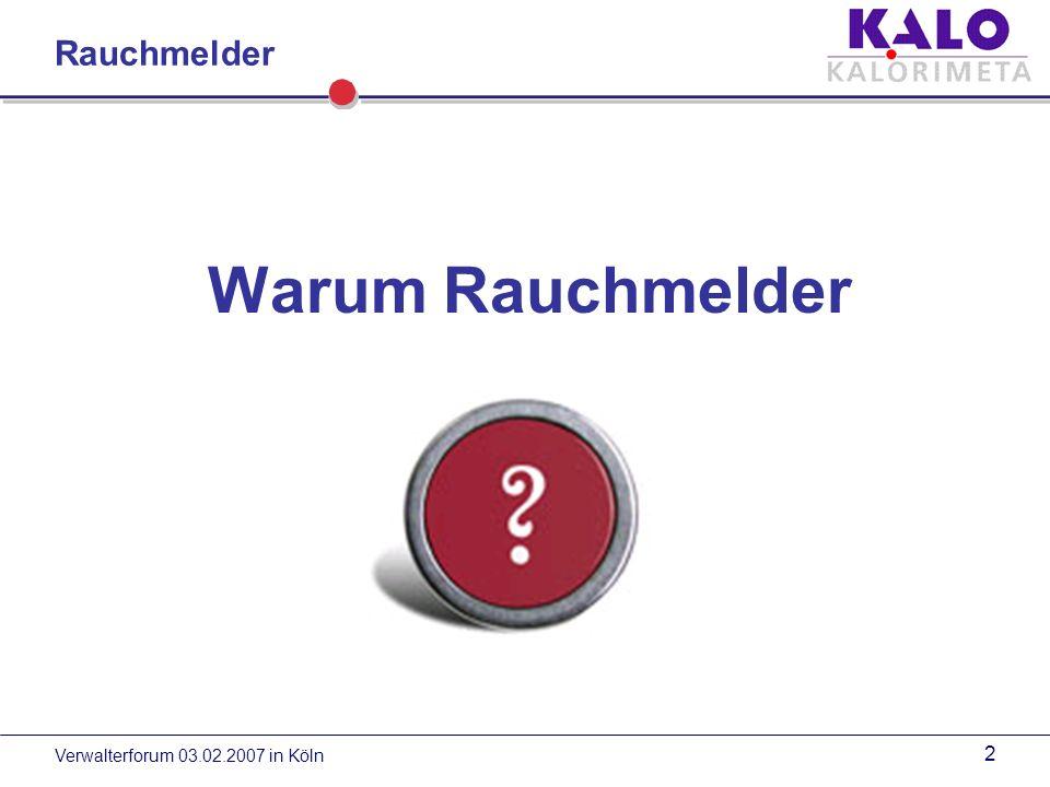 Verwalterforum 03.02.2007 in Köln 1 Neu Rauchmelder Rauchmelderservice von KALORIMETA