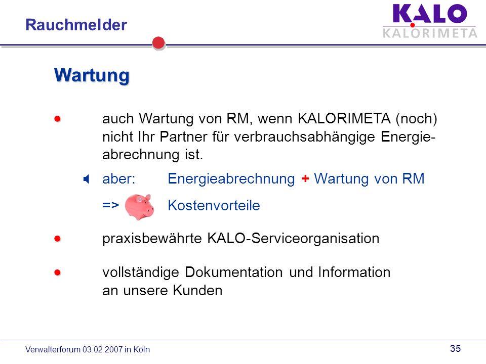 Verwalterforum 03.02.2007 in Köln 34 Wartung fachgerecht gem.