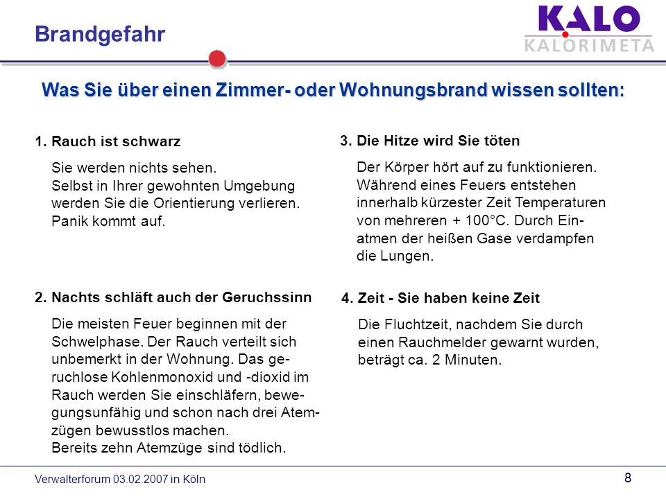 Verwalterforum 03.02.2007 in Köln 8 1.Rauch ist schwarz Sie werden nichts sehen.
