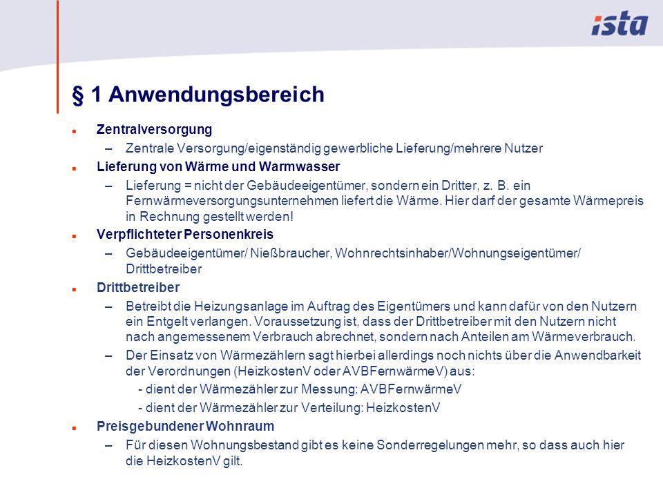 Max Mustermann · Name der Präsentation · 00 Monat 2004 · Seite 0 § 1 Anwendungsbereich n Zentralversorgung –Zentrale Versorgung/eigenständig gewerblic