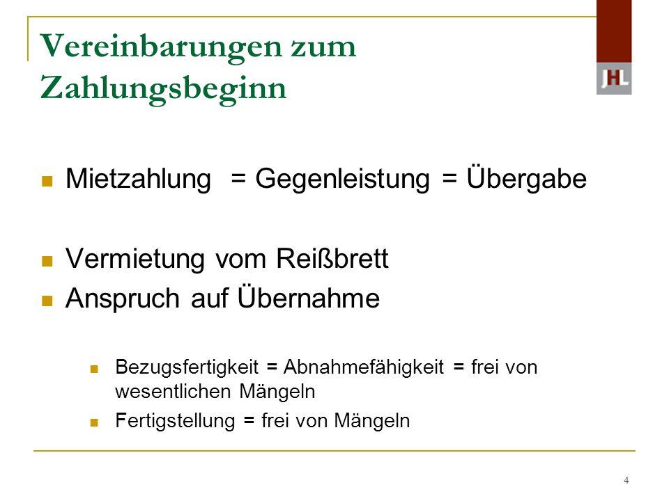 5 Fälligkeit der Miete § 556b Abs.