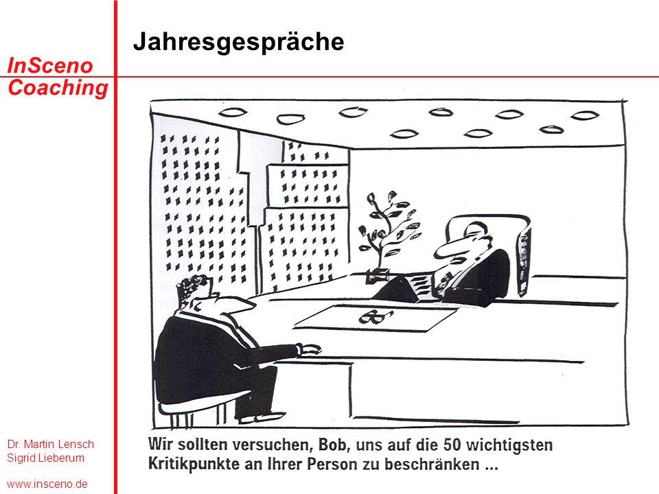Dr. Martin Lensch Sigrid Lieberum www.insceno.de InSceno Coaching Jahresgespräche