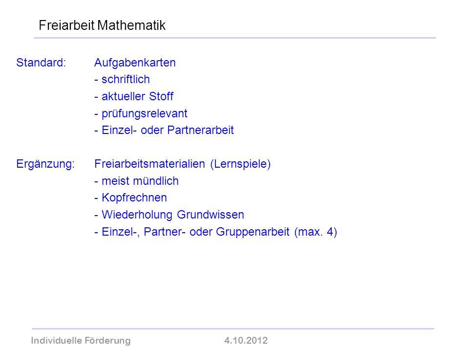 Individuelle Förderung4.10.2012 wolfram-thom.de Standard:Aufgabenkarten - schriftlich - aktueller Stoff - prüfungsrelevant - Einzel- oder Partnerarbei