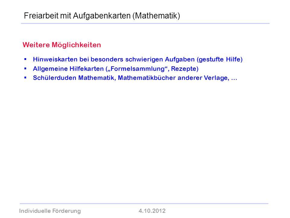Individuelle Förderung4.10.2012 wolfram-thom.de Weitere Möglichkeiten Hinweiskarten bei besonders schwierigen Aufgaben (gestufte Hilfe) Allgemeine Hil