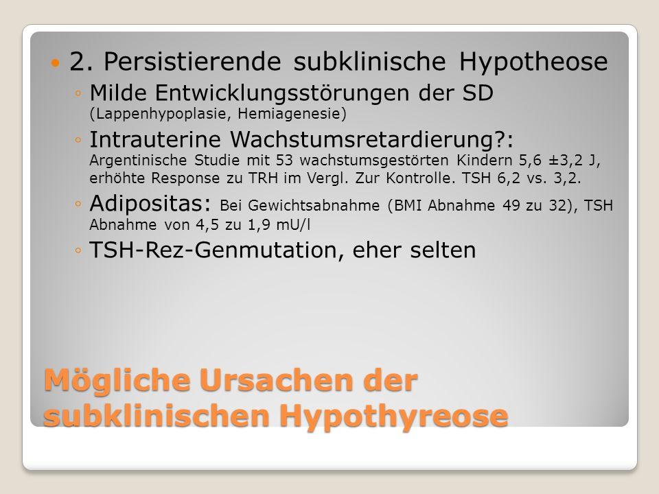 Mögliche Ursachen der subklinischen Hypothyreose 2.
