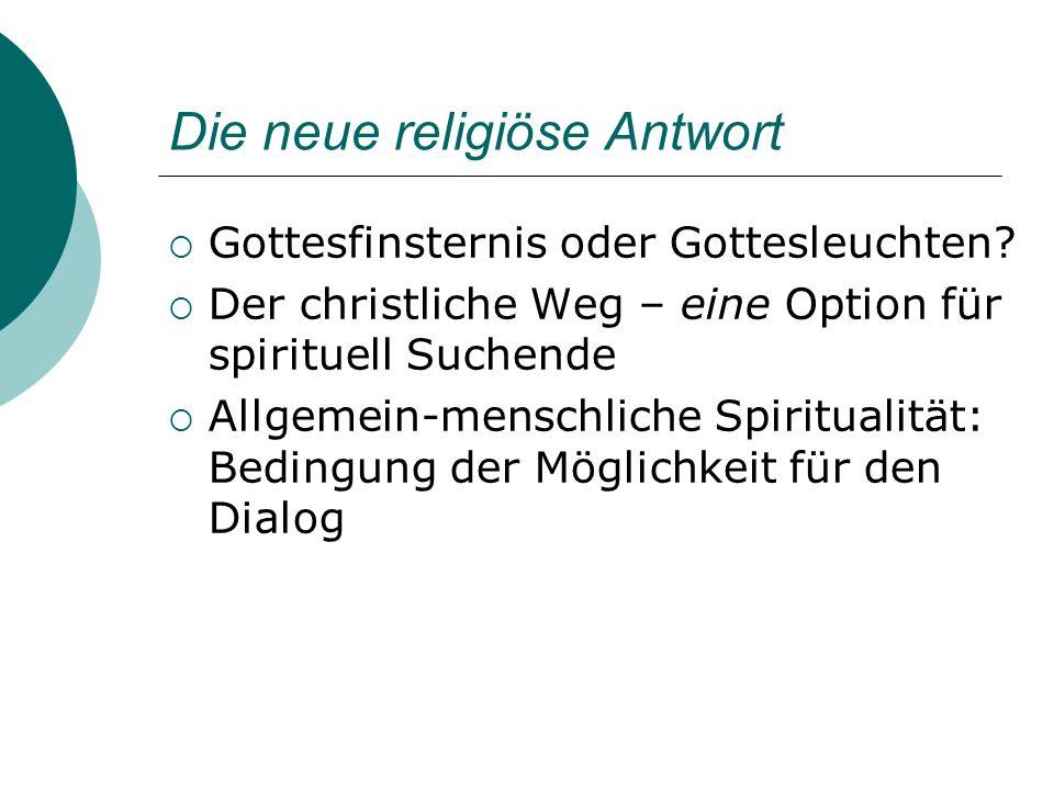 Neue Religiosität, neue Spiritualität Quer durch alle Kirchen, Religionsgemeinschaften und Biographien Von der Nische zum Massenphänomen Individualisierung und Beschleunigung Gefühlswelt und Gedankenwelt