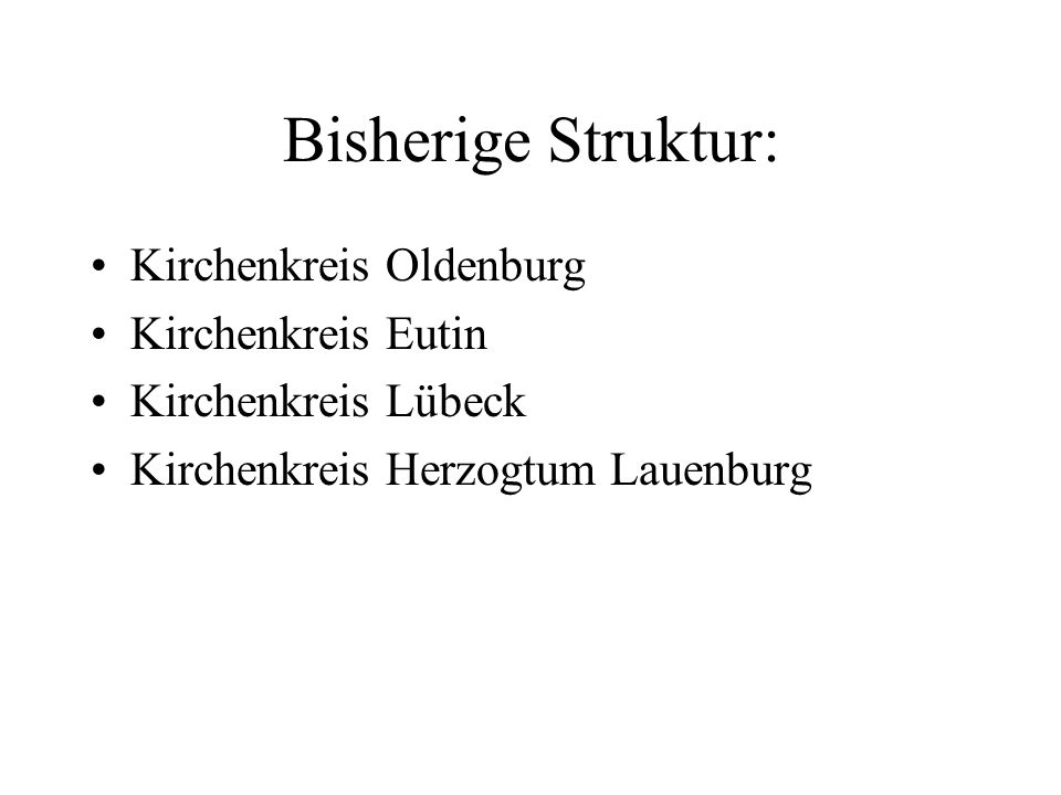 Die Kirchenkreise im Raum Südostholstein Kooperation statt Fusion