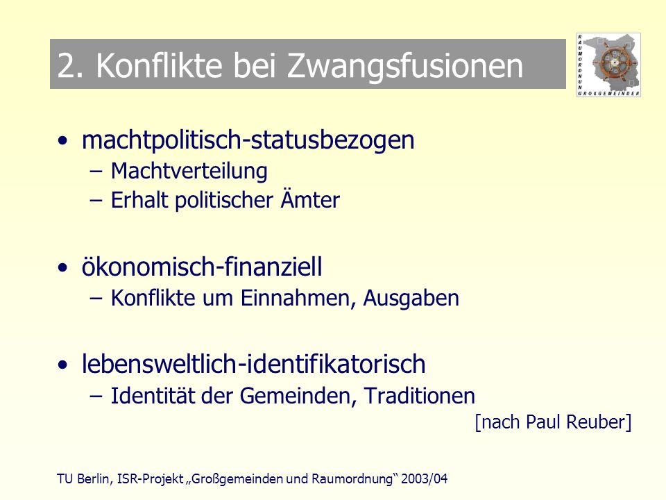 TU Berlin, ISR-Projekt Großgemeinden und Raumordnung 2003/04 5.