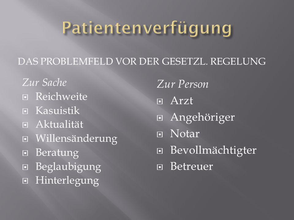 In der Frage der Patientenverfügung bin ich der Meinung, dass dieser Weg der falsche ist.