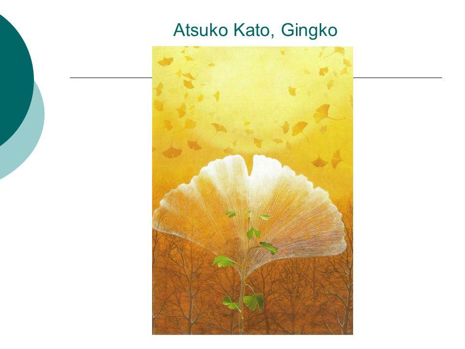 Atsuko Kato, Gingko