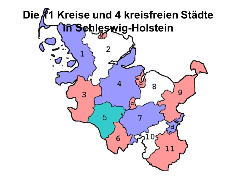 Die 11 Kreise und 4 kreisfreien Städte in Schleswig-Holstein