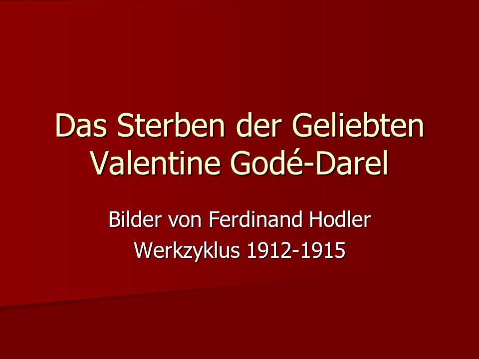 Das Sterben der Geliebten Valentine Godé-Darel Bilder von Ferdinand Hodler Werkzyklus 1912-1915