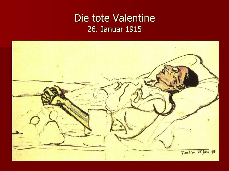 Die tote Valentine 26. Januar 1915