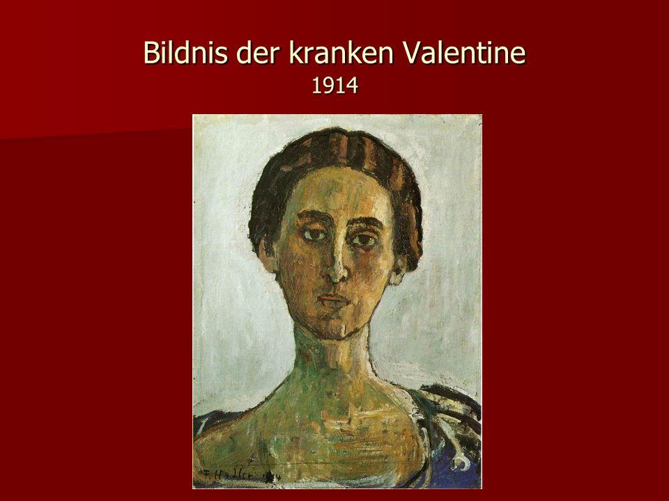 Bildnis der kranken Valentine 1914