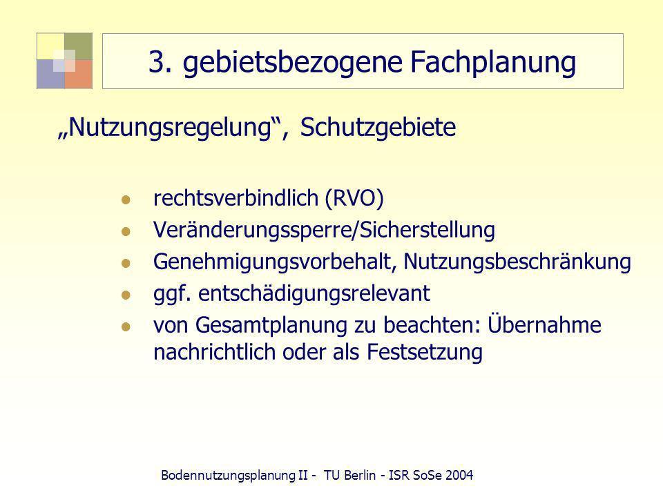 Bodennutzungsplanung II - TU Berlin - ISR SoSe 2004 Abstandsleitlinie Abstand zur Wohn- und sonst.
