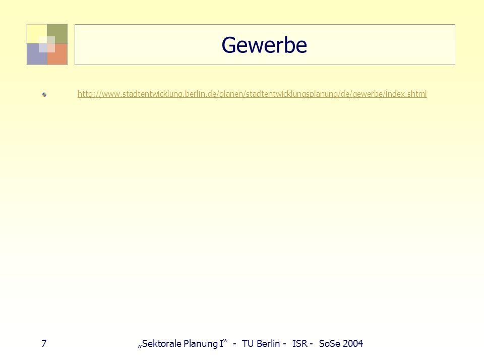 8Sektorale Planung I - TU Berlin - ISR - SoSe 2004 Ver- und Entsorgung http://www.stadtentwicklung.berlin.de/planen/stadtentwicklungsplanung/de/vers orgung/index.shtml