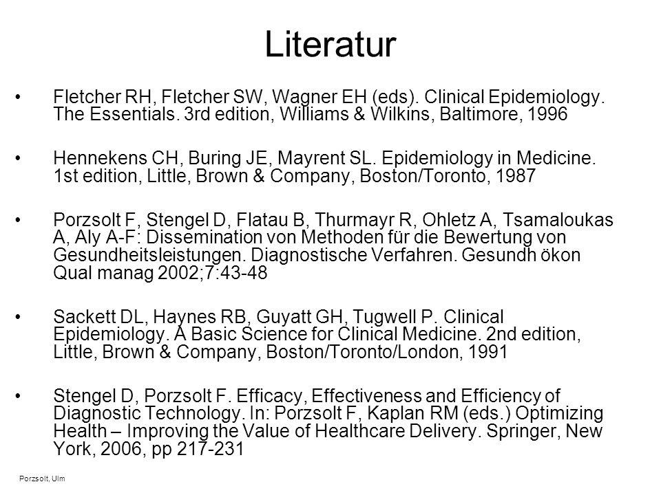 Literatur Fletcher RH, Fletcher SW, Wagner EH (eds). Clinical Epidemiology. The Essentials. 3rd edition, Williams & Wilkins, Baltimore, 1996 Hennekens