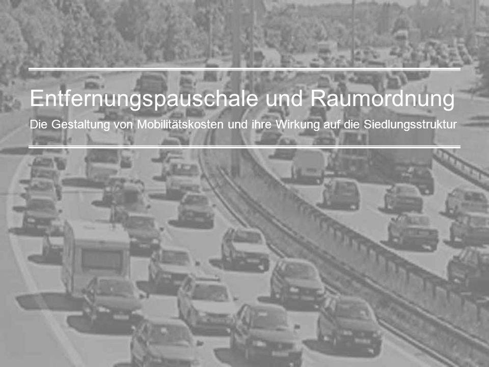 1 Die Gestaltung von Mobilitätskosten und ihre Wirkung auf die Siedlungsstruktur Entfernungspauschale und Raumordnung