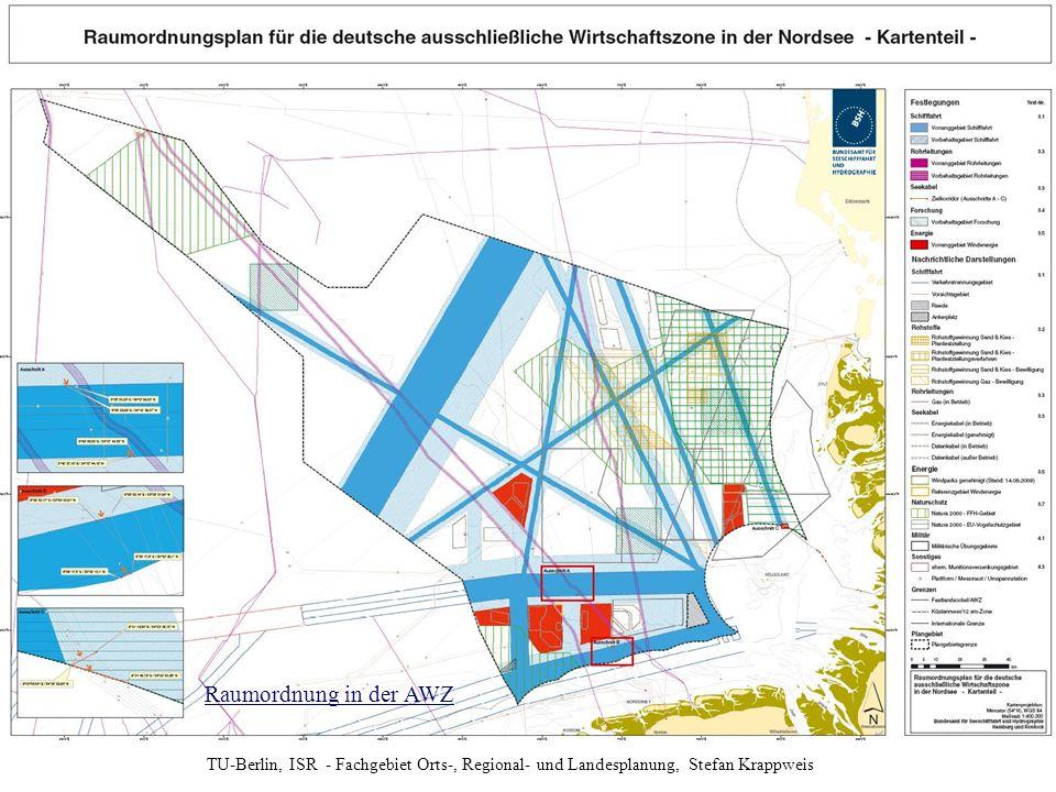 TU-Berlin, ISR - Fachgebiet Orts-, Regional- und Landesplanung, Stefan Krappweis Raumordnung in der AWZ