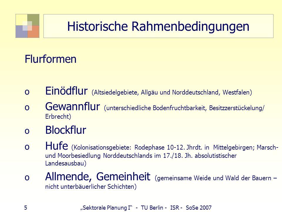 26Sektorale Planung I - TU Berlin - ISR - SoSe 2007 Landgesellschaften – neue Länder http://www.blg-bonn.de
