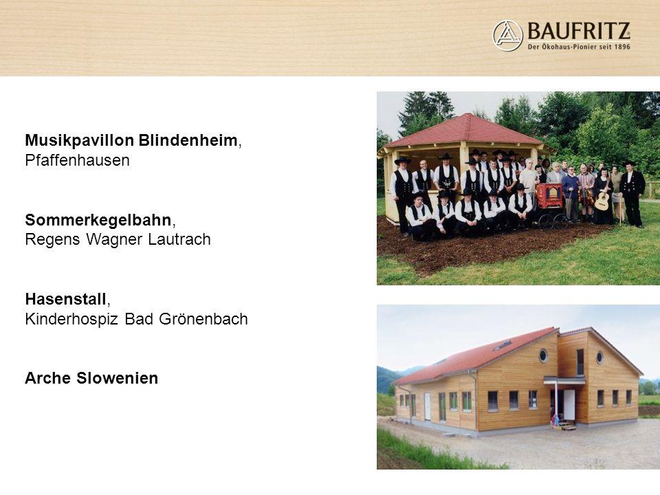 Musikpavillon Blindenheim, Pfaffenhausen Sommerkegelbahn, Regens Wagner Lautrach Hasenstall, Kinderhospiz Bad Grönenbach Arche Slowenien