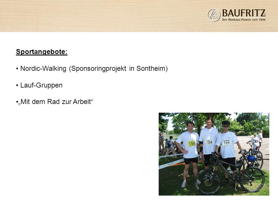 Sportangebote: Nordic-Walking (Sponsoringprojekt in Sontheim) Lauf-Gruppen Mit dem Rad zur Arbeit