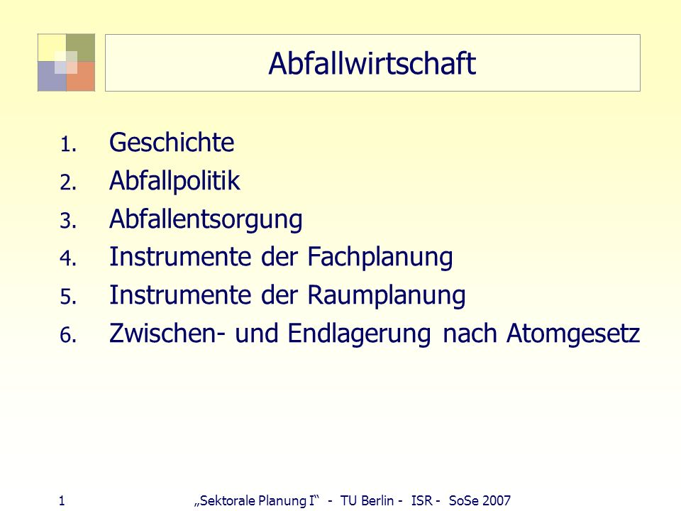 32Sektorale Planung I - TU Berlin - ISR - SoSe 2007 Instrumente in der Raumplanung Kreislaufwirtschaftsgesetz (Bund) wie auch Landesabfallgesetze enthalten Raumordnungsklausel für Abfallbeseitigung (ZdRO zu beachten, GdRO zu berücksichtigen) Beispiele für die raumordnerische Festlegung von Vorrangstandorten: