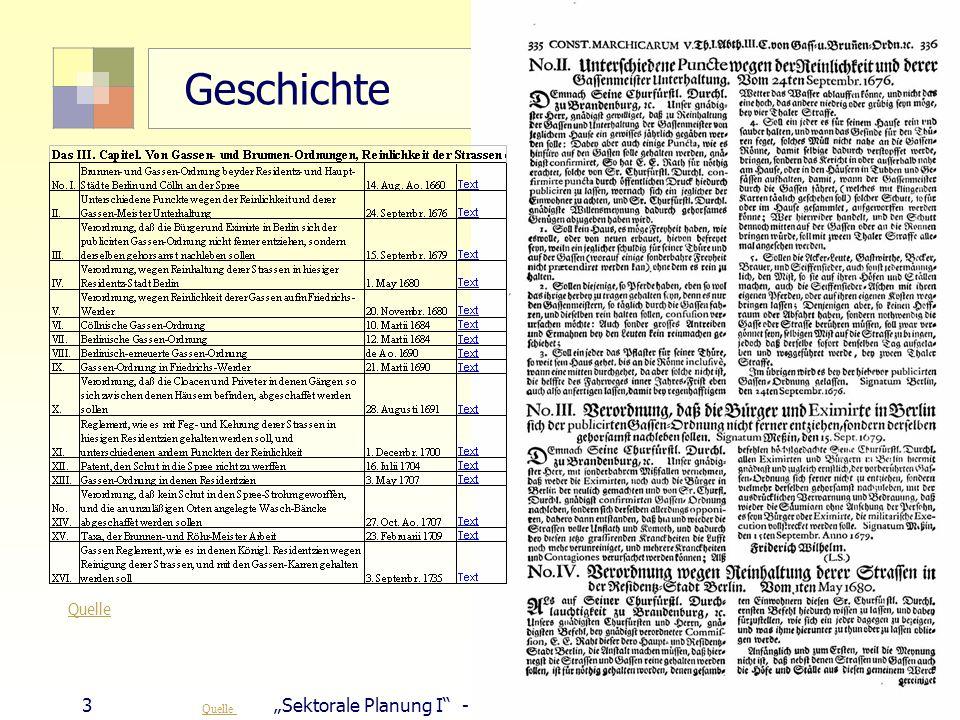 3Sektorale Planung I - TU Berlin - ISR - SoSe 2007 Geschichte Quelle