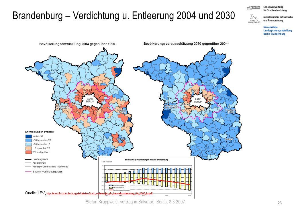Stefan Krappweis, Vortrag in Salvator, Berlin, 8.3.2007 25 Brandenburg 2001 bis 2020 mehr Zuwanderung (Berlin, Ausland) als Abwanderung (alte Länder):
