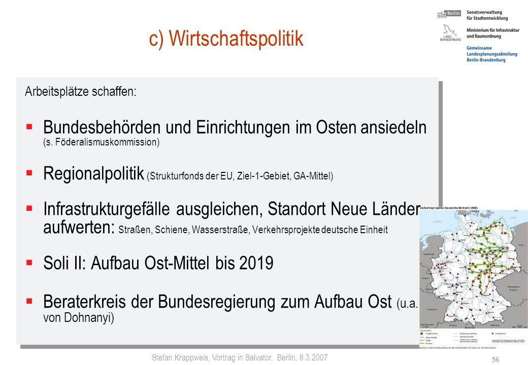 Stefan Krappweis, Vortrag in Salvator, Berlin, 8.3.2007 55 Gefühlte Zuwanderung im Osten Frage des SPD-Fraktionsvorsitzenden Baaske an Schüler einer 9