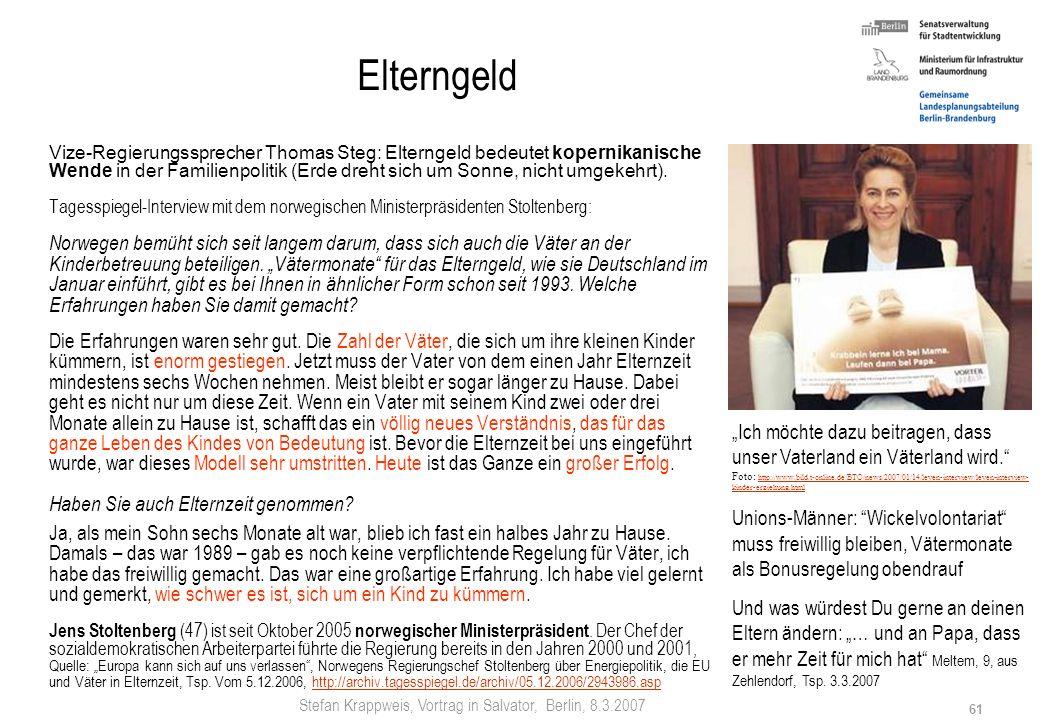 Stefan Krappweis, Vortrag in Salvator, Berlin, 8.3.2007 60 Prioritäten für mehr Geburten (neue Länder) 1.Arbeitsplätze schaffen 2.West-Ost-Einkommensg