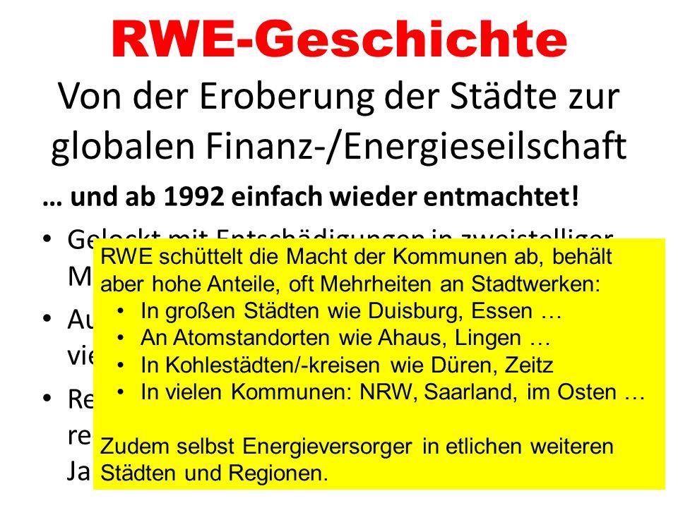 3.Energiewende bremsen Laut Geschäftsbericht 2012 bei RWE: 227,1 Mrd.