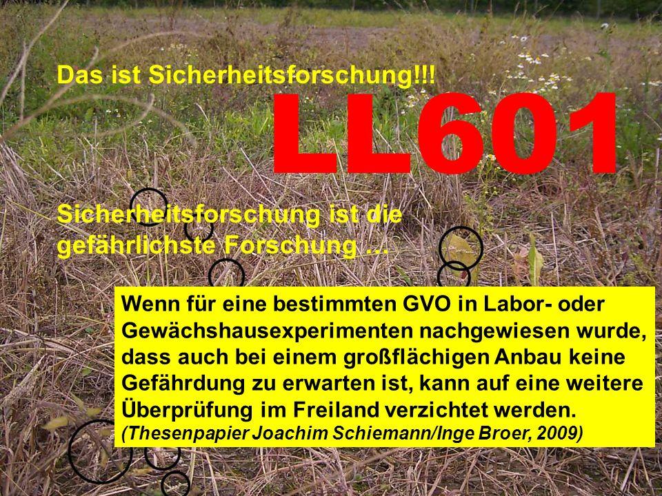 Können die Landwirtschaft? Können die Landwirtschaft? Schlamperei und Missachtung der Sicherheitsauflagen an deutschen Versuchsfeldern Lügen bei Geneh