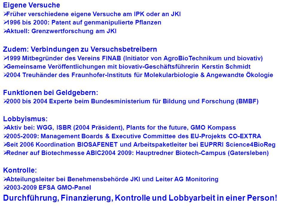 InnoPlanta Forum 2009 Behörden Parteien Firmen Geldgeber Offenheit: Kritiker der Seilschaften wurde ausgeladen.