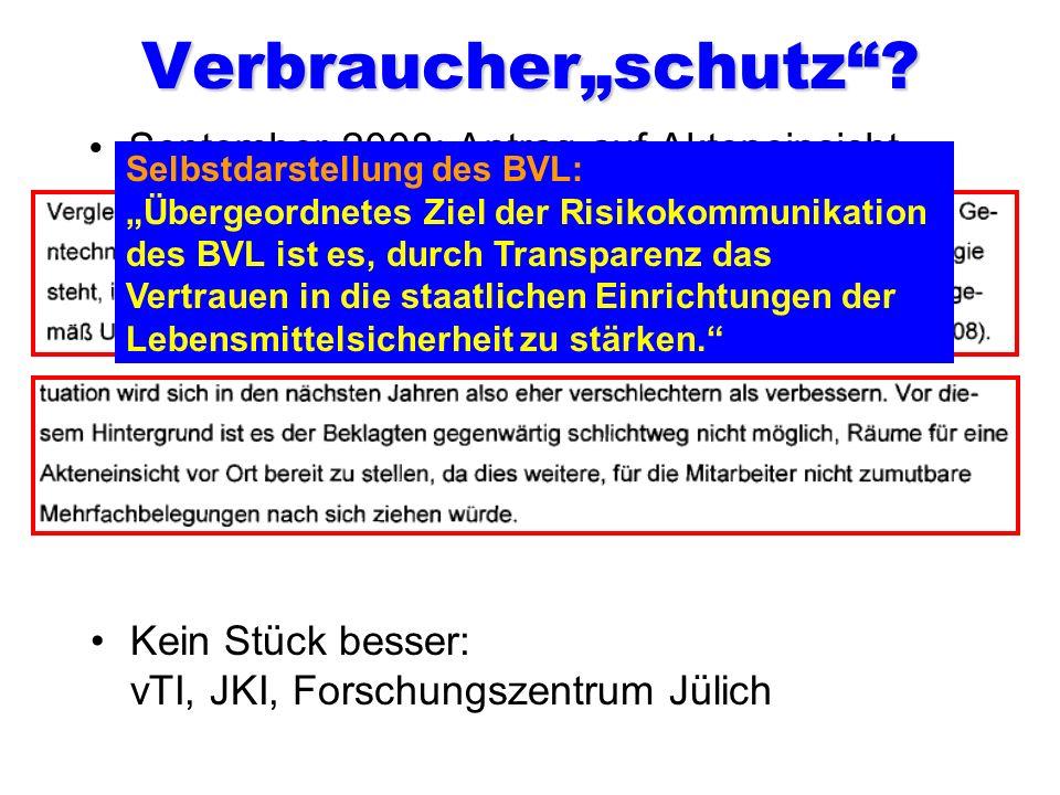 Die Zuständigen für alle Freisetzungen! Quote: 100 Prozent genehmigt! Dr. Hans-Jörg Buhk Bis 2010 Leiter der Gentechnikabteilung. Unterzeichner und Be