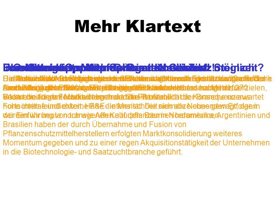 Mehr Klartext BIO Mitteldeutschland: Keine Koexistenz möglich ! Die Schwellenwert-Regelungen sind notwendig, da es in der landwirtschaftliche Produkti