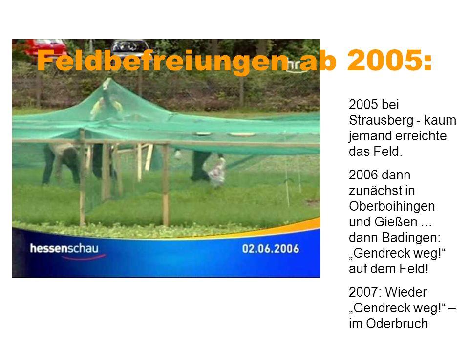 Feldbefreiungen ab 2005: 2005 bei Strausberg - kaum jemand erreichte das Feld.