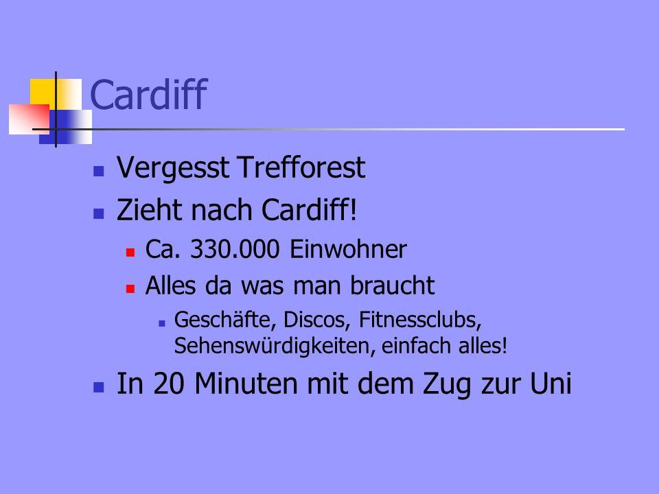 Cardiff Vergesst Trefforest Zieht nach Cardiff. Ca.