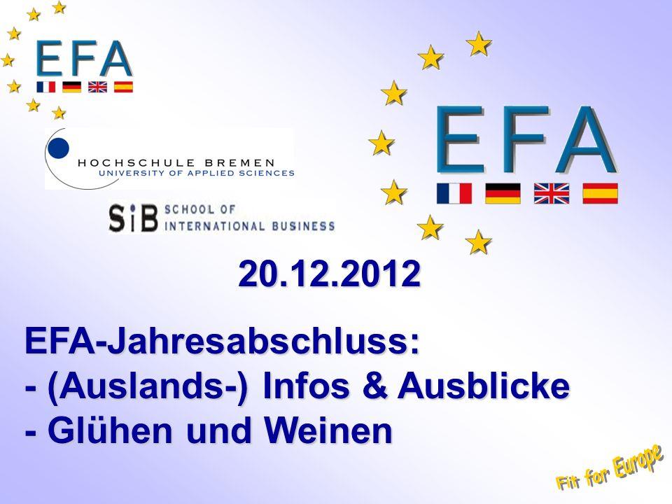20.12.2012 EFA-Jahresabschluss: - (Auslands-) Infos & Ausblicke - Glühen und Weinen