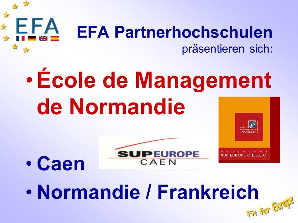 EFA Partnerhochschulen präsentieren sich: École de Management de Normandie Caen Normandie / Frankreich